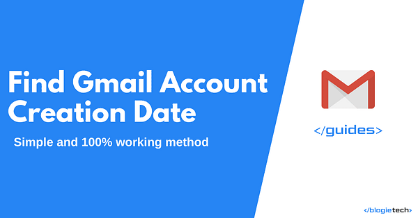 Find Gmail Account Creation Date