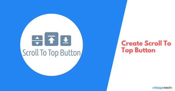 Create Scroll To Top Button