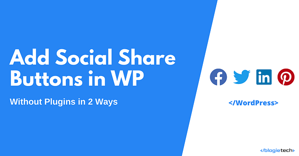 Add Social Share Buttons in WordPress without Plugin